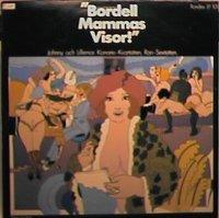 Bordellmammas Visor, den första av Johnny Bodes porrskivor från 1968